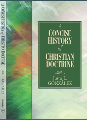 Concise History of Christian Doctrine