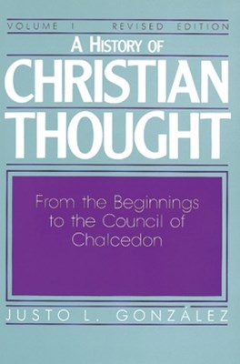 History of Christian Thought Volume I