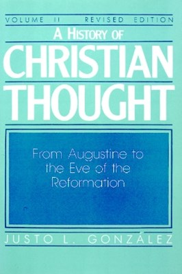 History of Christian Thought Volume II