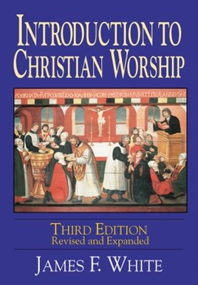(ebook) Introduction to Christian Worship Third Edition