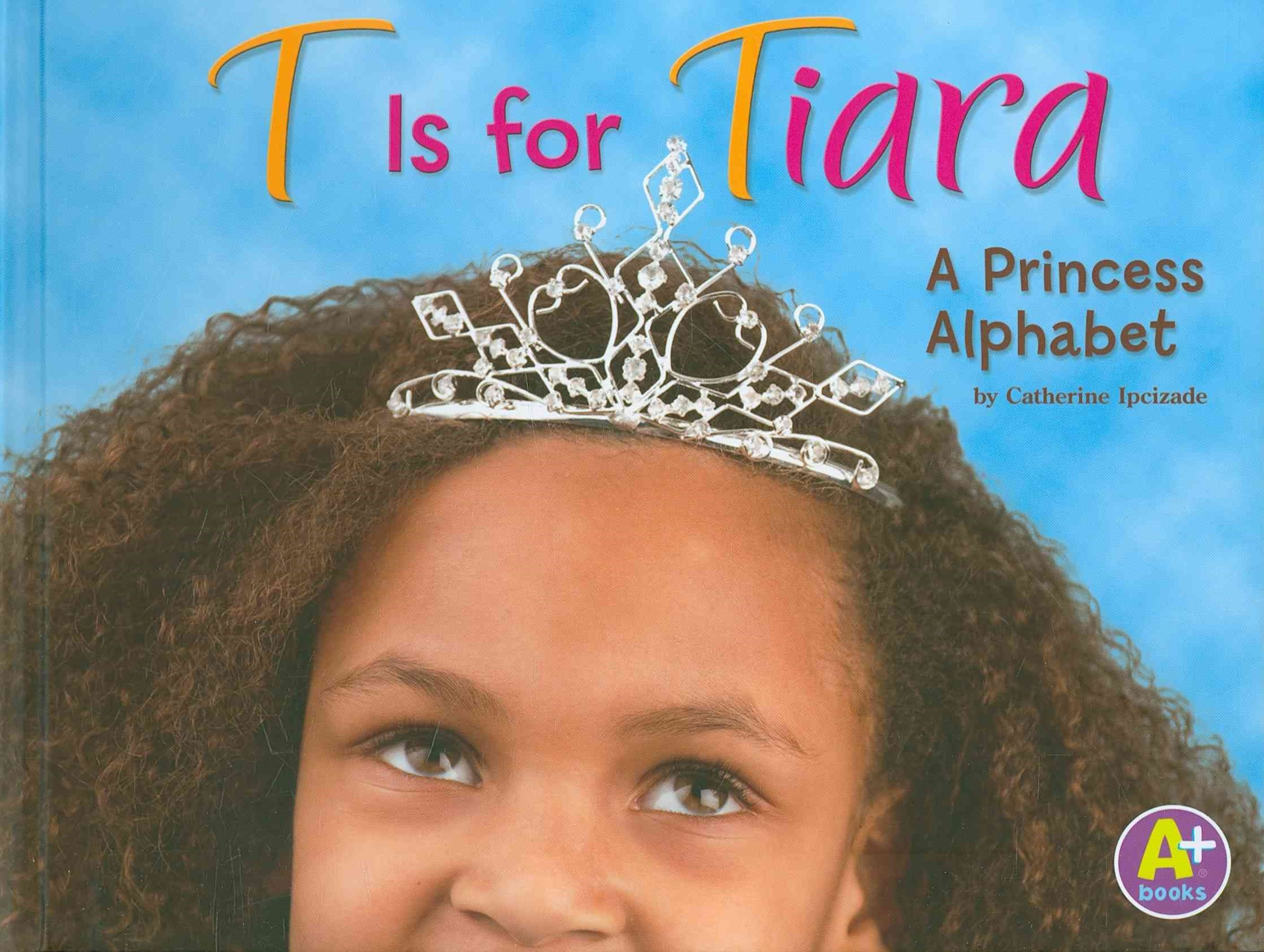 T Is for Tiara
