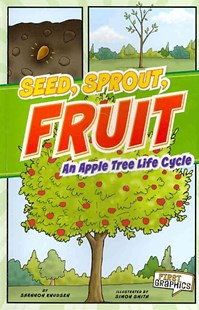 Seed, Sprout, Fruit by Shannon Knudsen, Simon Smith (9781429662307) - PaperBack - Non-Fiction Jokes & Riddles
