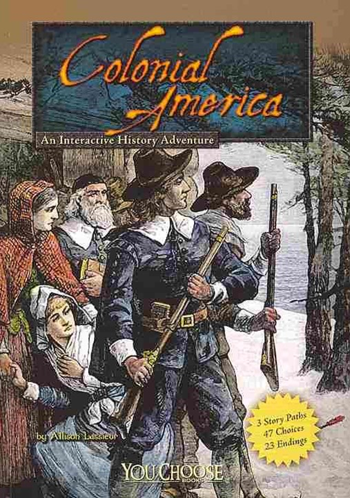 Colonial America: An Interactive History Adventure