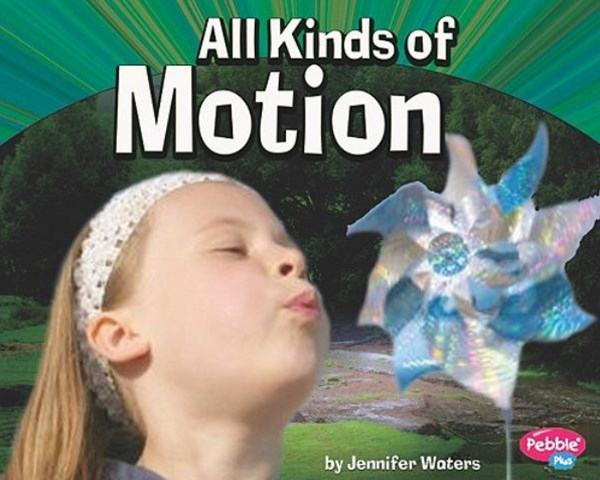 All Kinds of Motion