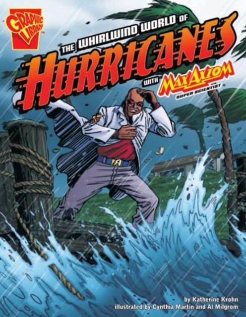 Whirlwind World of Hurricanes with Max Axiom, Supe