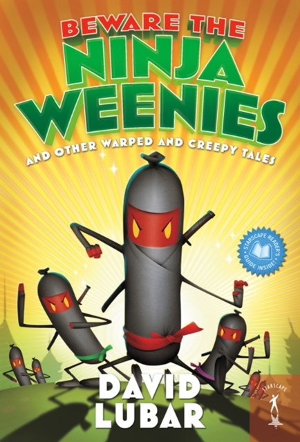 Beware the Ninja Weenies