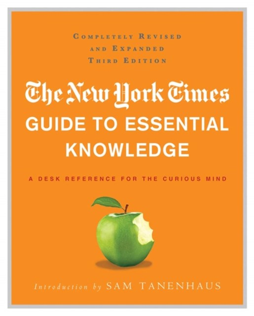 New York Times Guide to Essential Knowledge