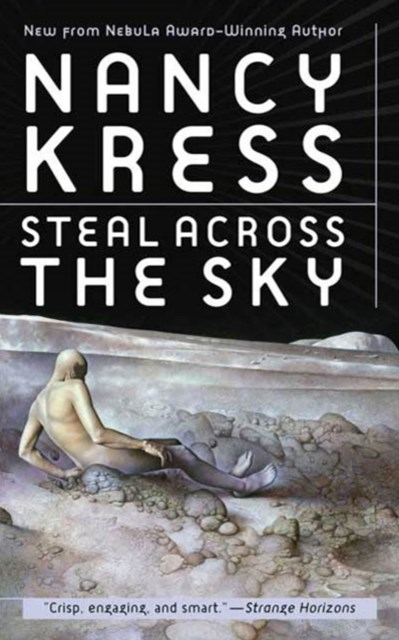 steal across the sky by nancy kress Islands in the sky, arthur c clarke sep-00 the incomplete enchanter  steal  across the sky, nancy kress nov-10 ice world, hal clement.
