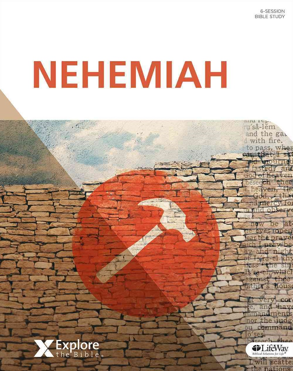 Explore the Bible: Nehemiah - Bible Study Book