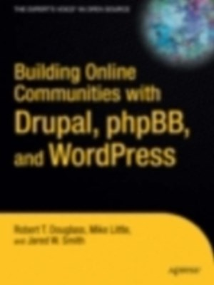 (ebook) Building Online Communities with Drupal, phpBB, and WordPress