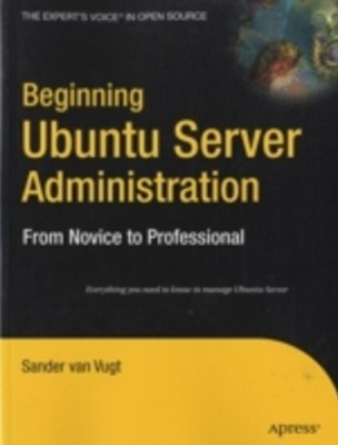 Beginning Ubuntu Server Administration