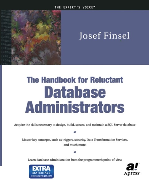 Handbook for Reluctant Database Administrators