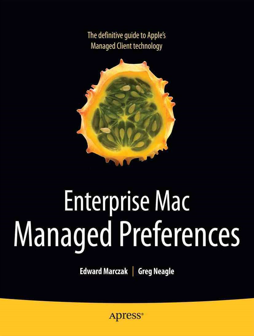 Enterprise Mac Managed Preferences