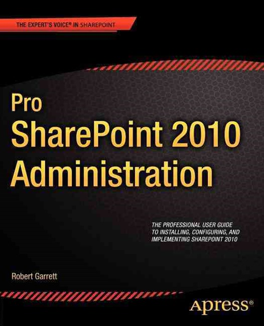 Pro SharePoint 2010 Administration
