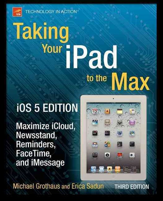 Taking Your iPad to the Max iOS 5