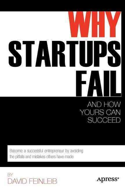 Why Startups Fail and How Yours Can Succeed