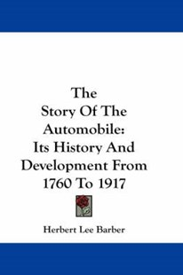 The Story of the Automobile by Herbert Lee Barber, H L Barber (9781430442073) - PaperBack - Science & Technology Transport