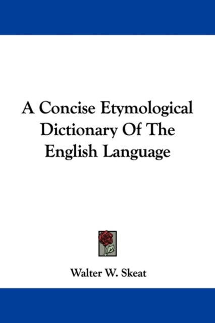 Concise Etymological Dictionary of the English Language