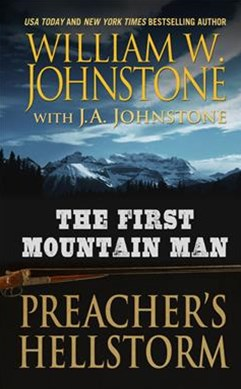The First Mountain Man Preacher's Hellstorm