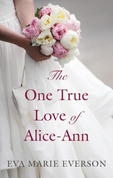The One True Love of Alice-Ann