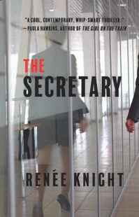 The Secretary by Renee Knight (9781432865672) - HardCover - Crime Mystery & Thriller