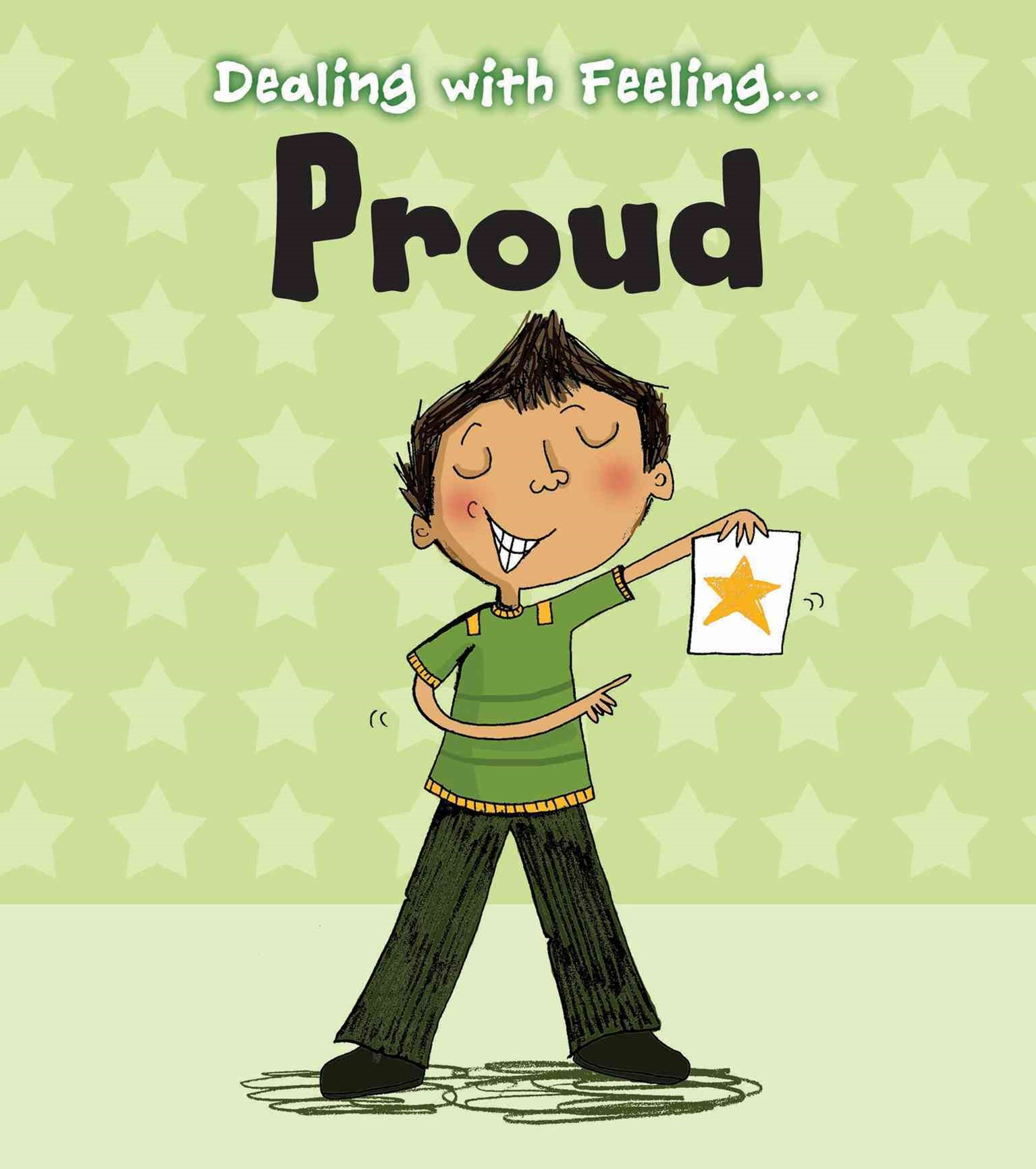 Dealing with Feeling... Proud