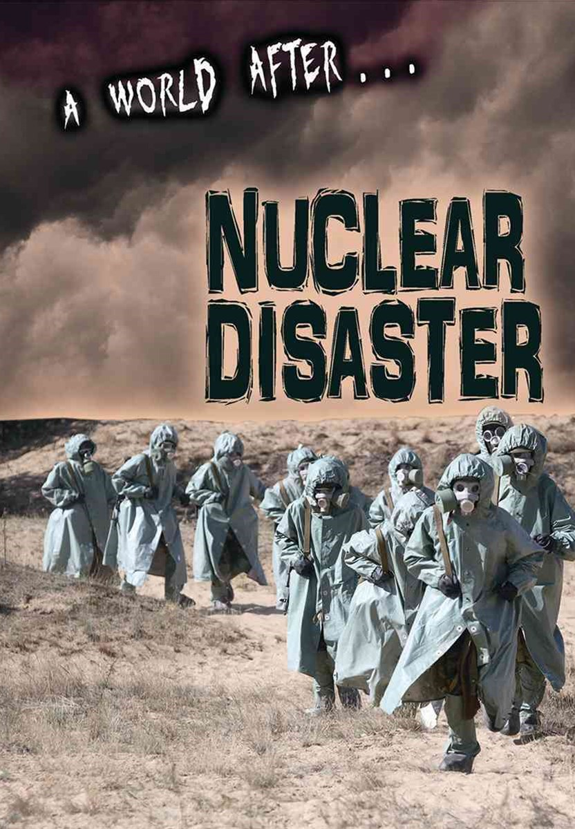 Nuclear Disaster