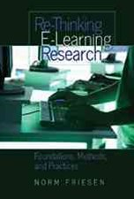 Re-Thinking E-Learning Research