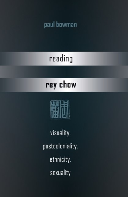 Reading Rey Chow