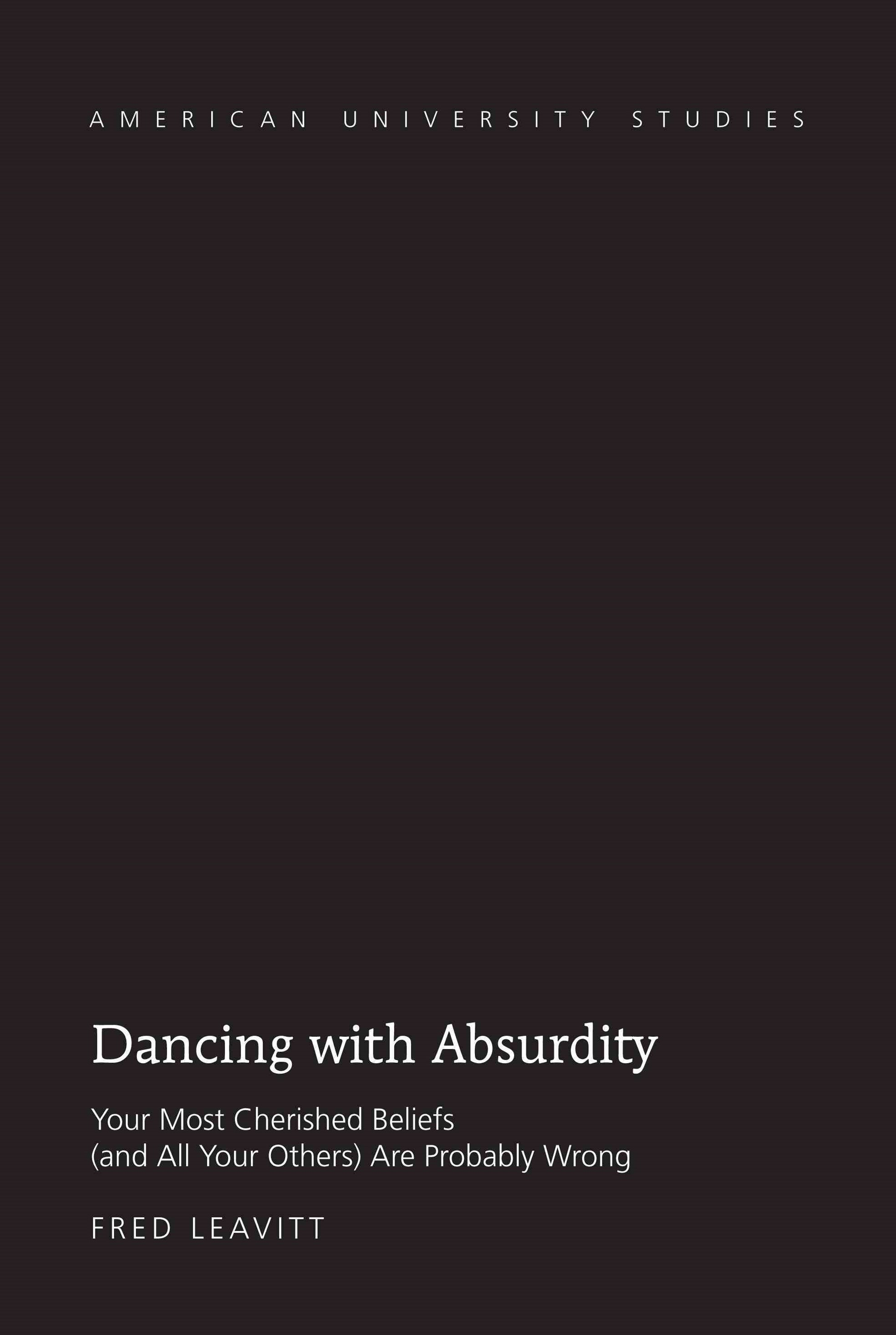 Dancing with Absurdity