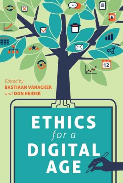 Ethics for a Digital Age