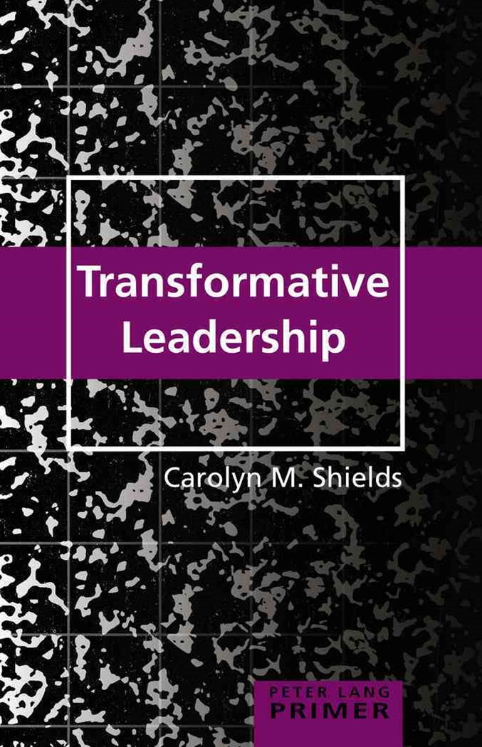 Transformative Leadership Primer
