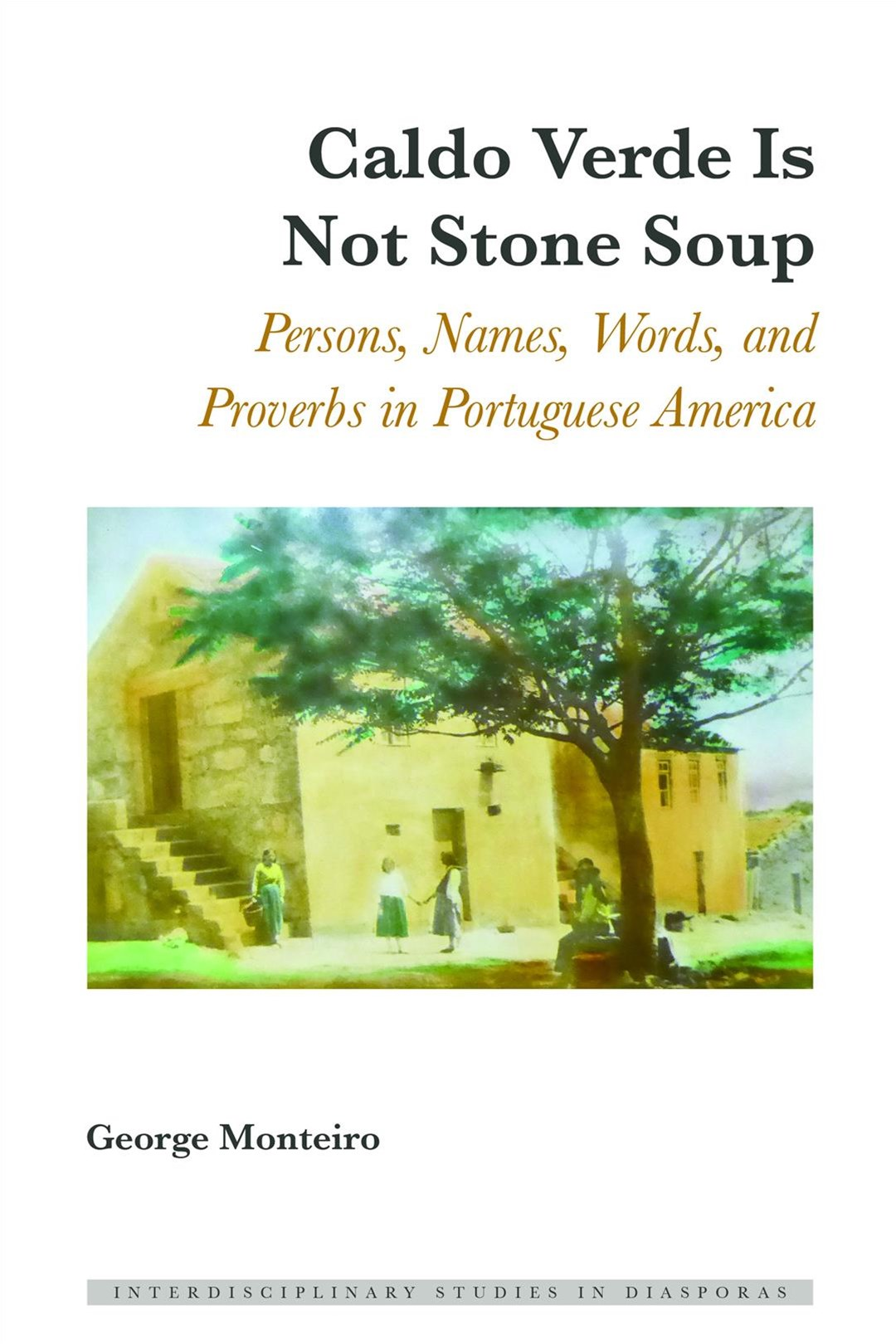 Caldo Verde Is Not Stone Soup