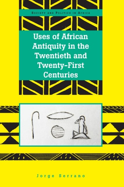 (ebook) Uses of African Antiquity in the Twentieth and Twenty-First Centuries