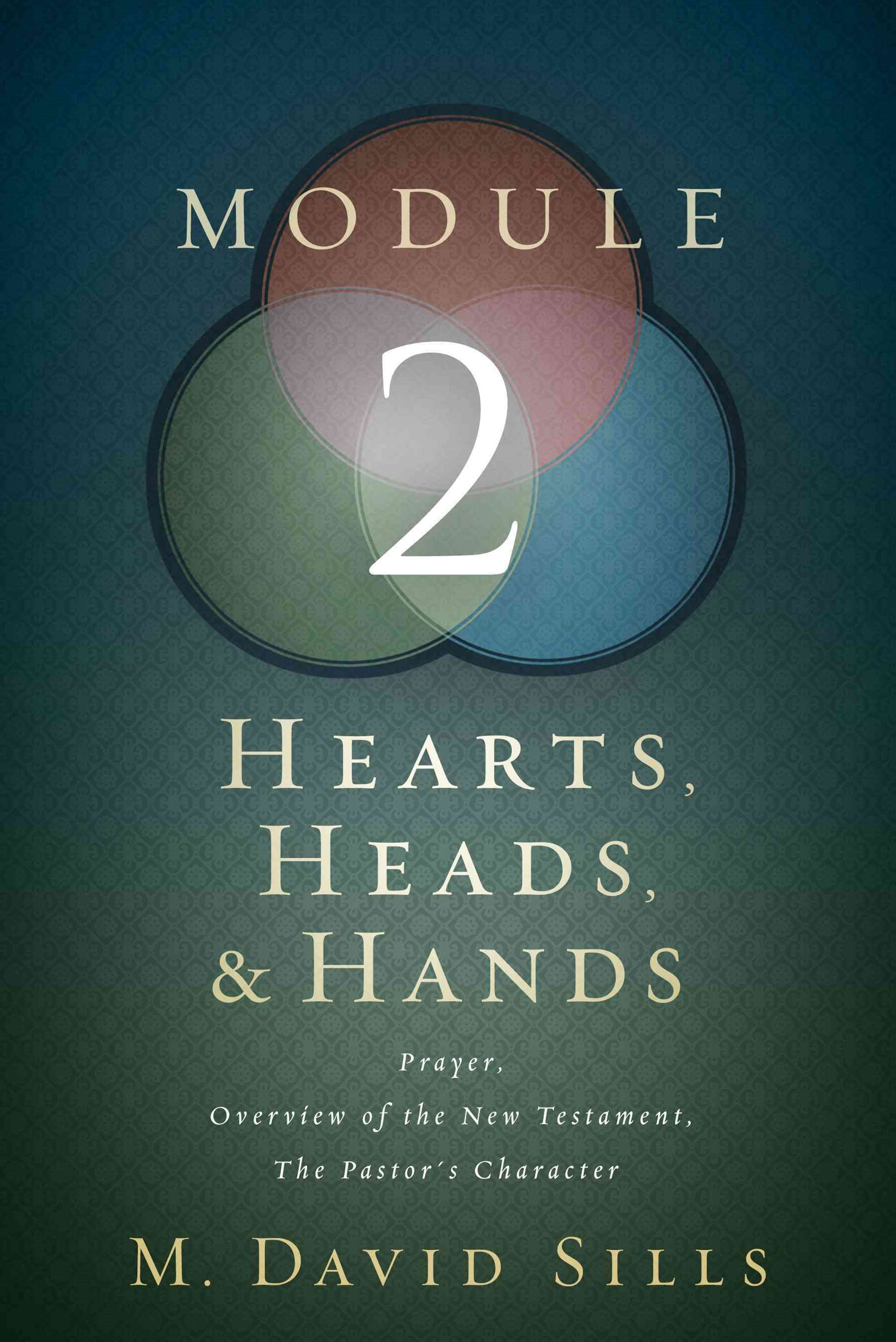 Hearts, Heads, and Hands- Module 2