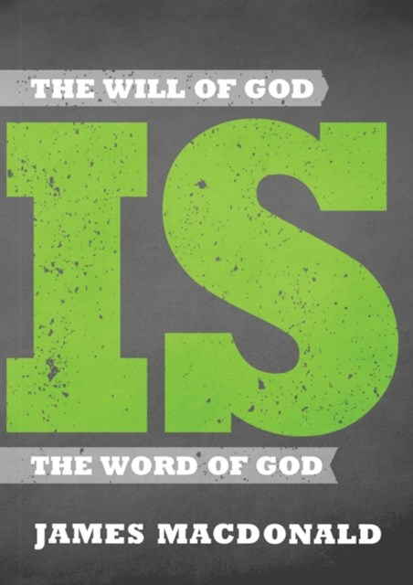 Will of God is the Word of God