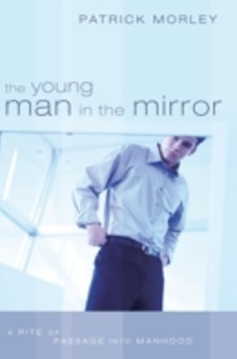 Young Man in the Mirror