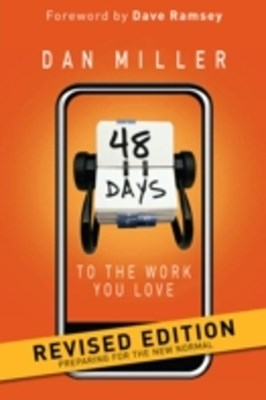 48 Days to the Work You Love Revised Edition