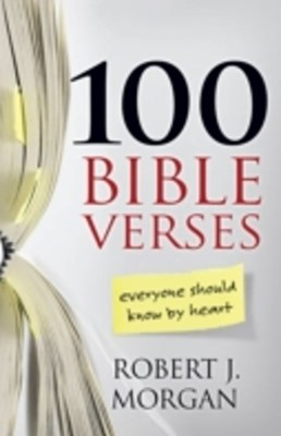 (ebook) 100 Bible Verses Everyone Should Know by Heart