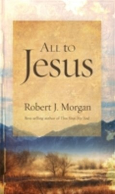 (ebook) All to Jesus