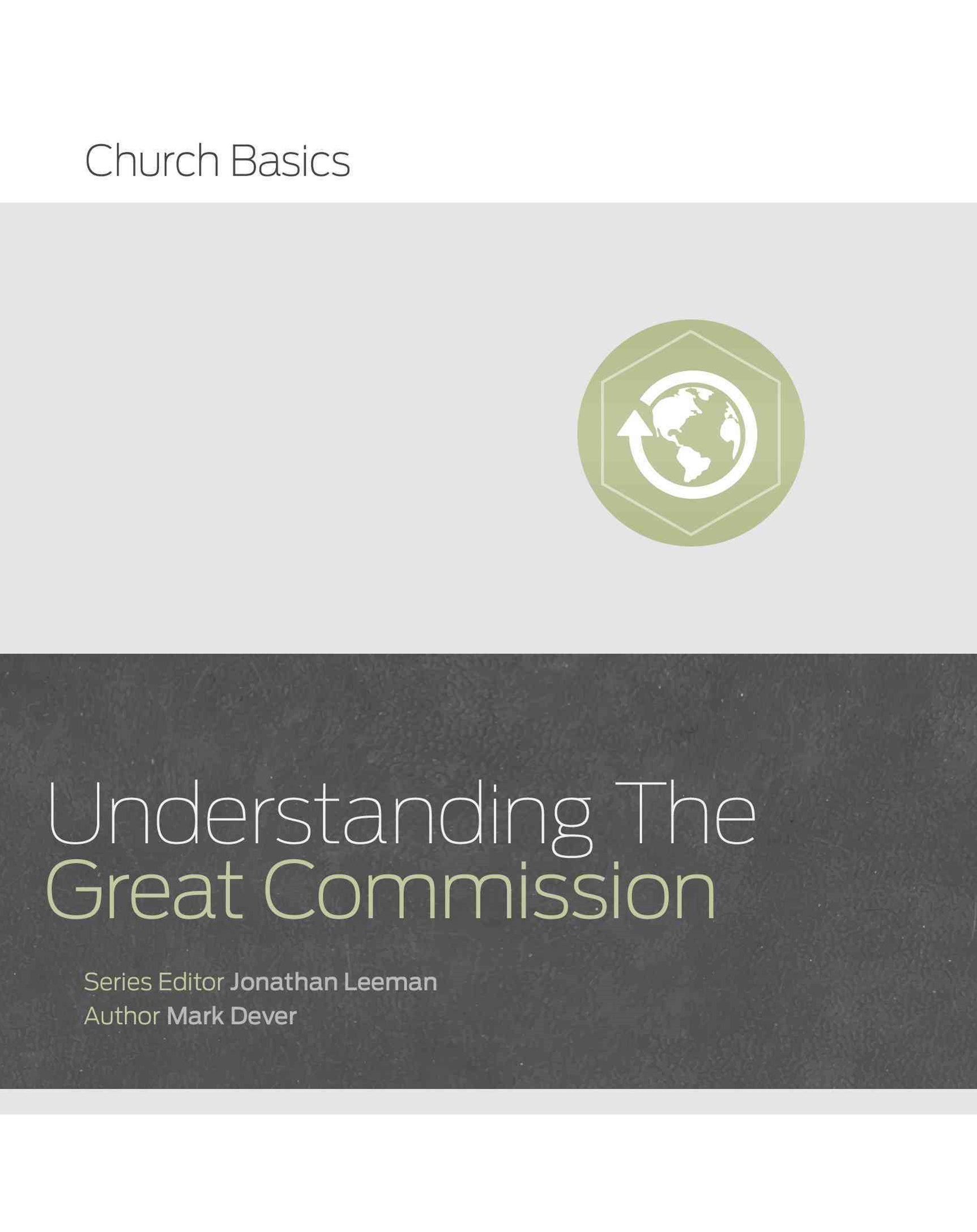 Understanding the Great Commission and the Church