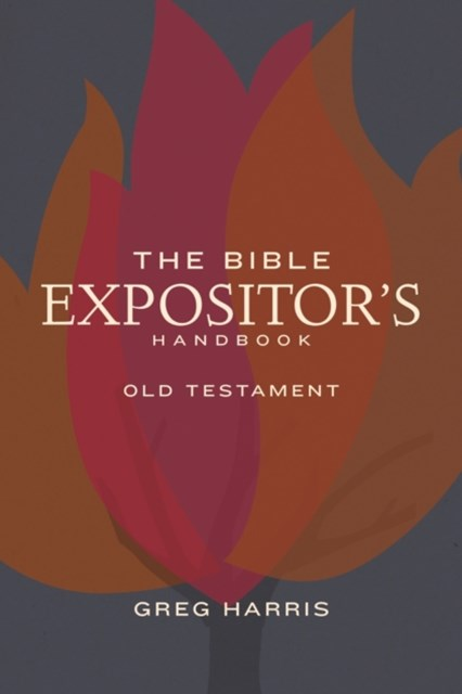 Bible Expositor's Handbook, OT Edition