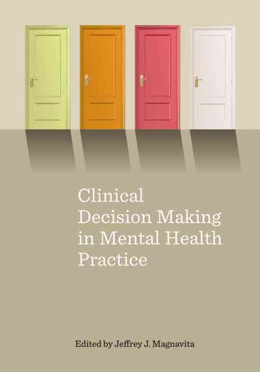 Clinical Decision Making in Mental Health Practice