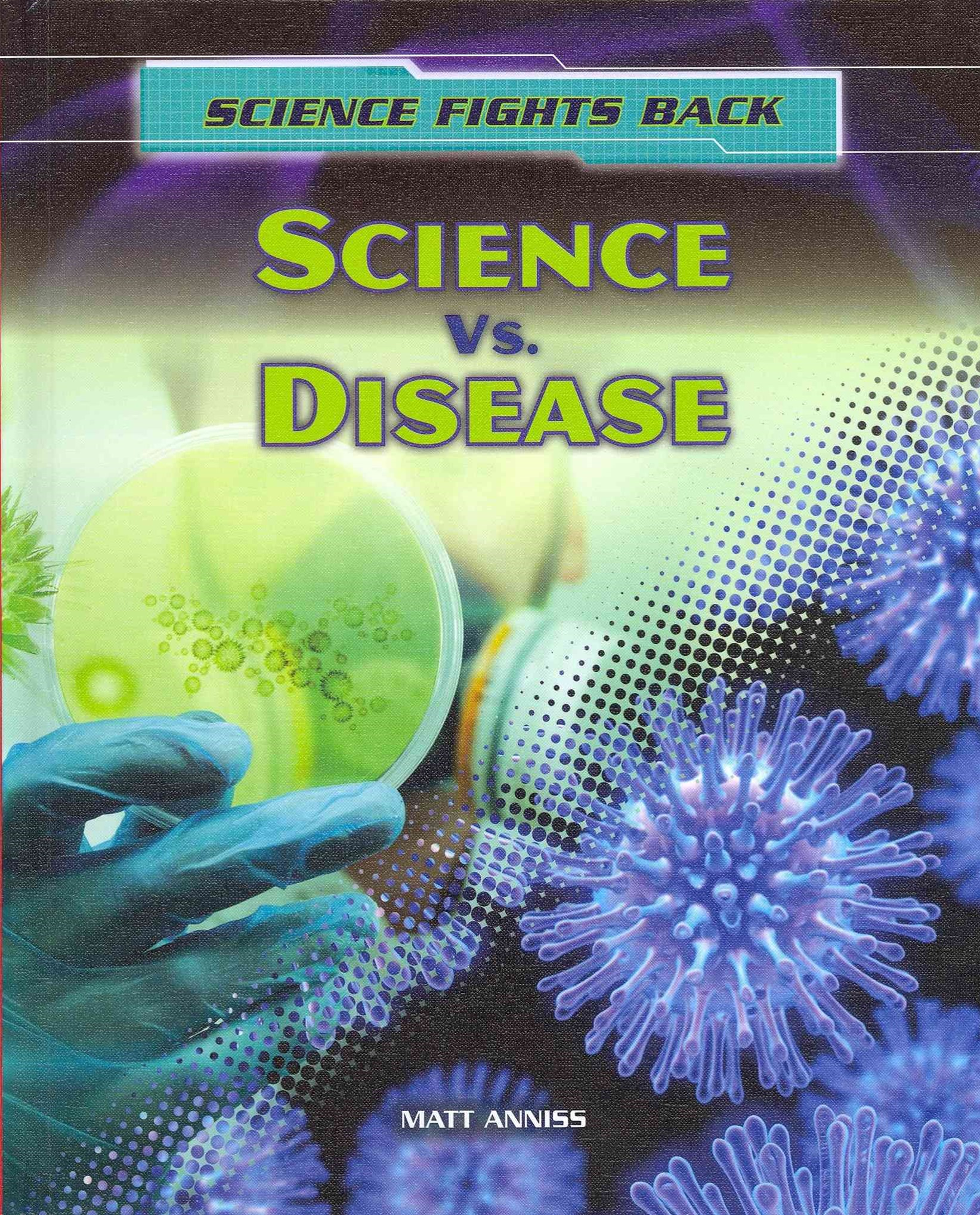 Science vs. Disease