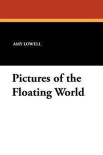 Pictures of the Floating World by Amy Lowell (9781434424884) - PaperBack - Historical fiction