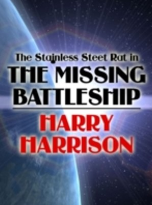 (ebook) Stainless Steel Rat in The Missing Battleship