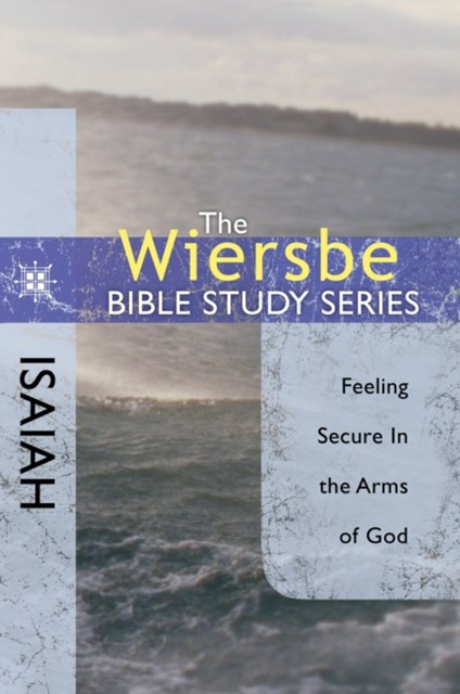 The Wiersbe Bible Study Series: Isaiah
