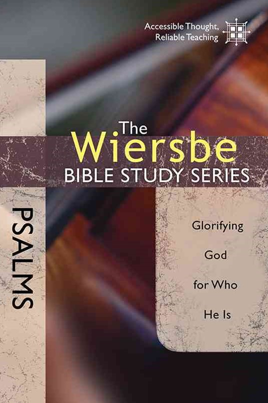 The Wiersbe Bible Study Series: Psalms
