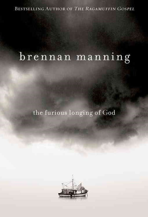 The Furious Longing of God