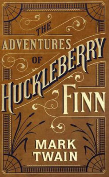 Adventures of Huckleberry Finn (Barnes & Noble Single Volume Leatherbound Classics)